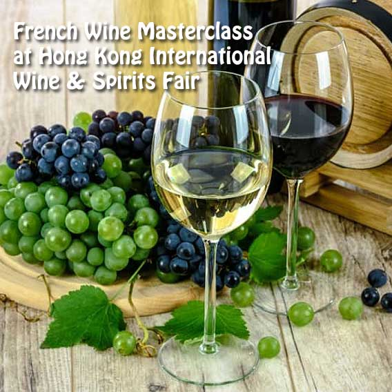 French Wine Masterclass at Hong Kong International Wine & Spirits Fair